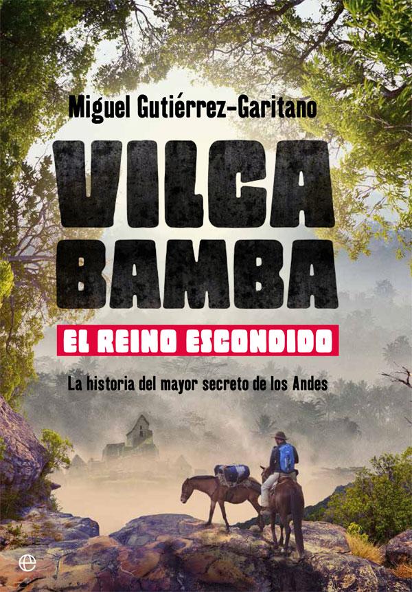 libros de viajes - Vilcabamba
